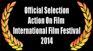 ACTION ON FILM INTERNATIONAL FILM FESTIVAL